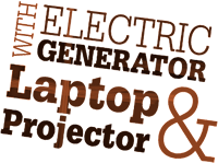 WITH ELECTRIC GENERATOR, Laptop &amp Projector
